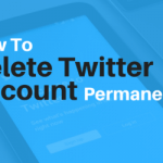Hpw to delete Twitter account permanently
