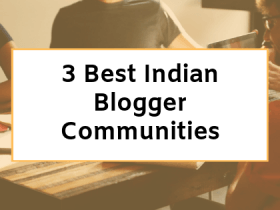 best Indian blogger communities