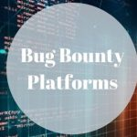bug bounty platforms